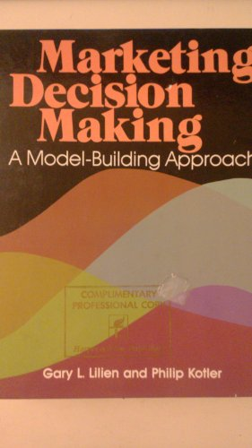 9780060440763: Marketing Decision Making: A Model-building Approach