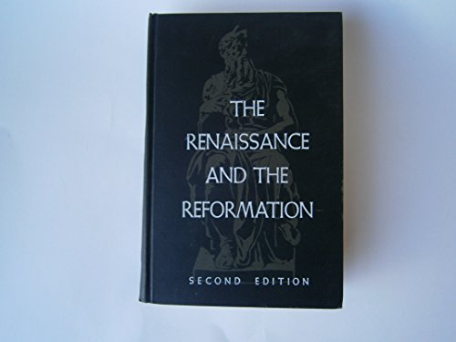9780060440909: The Renaissance and the Reformation