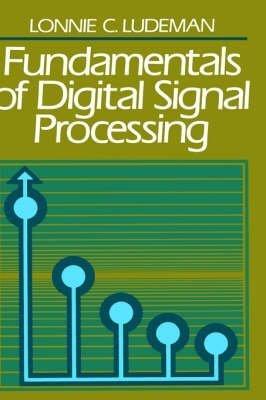 9780060440930: Fundamentals of Digital Signal Processing