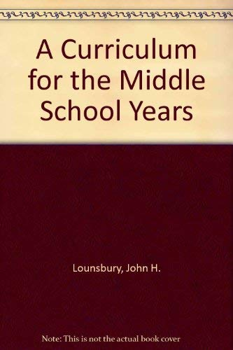 9780060441265: A Curriculum for the Middle School Years