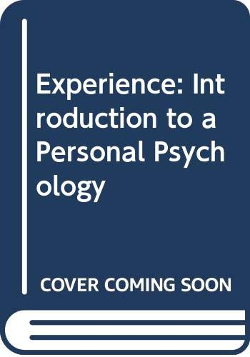 9780060441388: Experience: An Introduction to a Personal Psychology (Psychology Series)