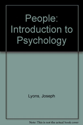 People: Introduction to Psychology: Lyons, Joseph; Barrell,
