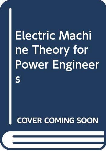 Electric Machine Theory for Power Engineers: Mablekos, Van E.