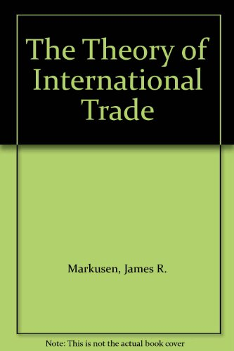 9780060442125: The Theory of International Trade