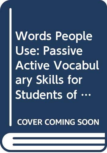 9780060443214: Words People Use: Passive Active Vocabulary Skills for Students of English As a Second Language