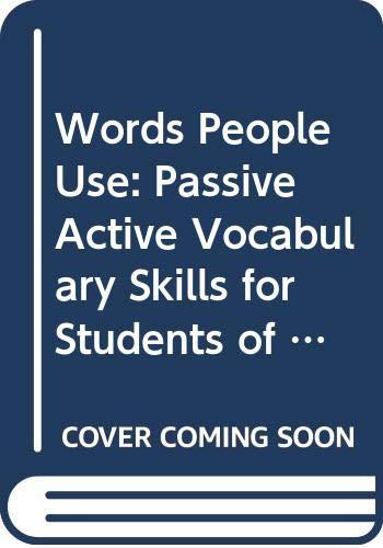 Words People Use: Passive Active Vocabulary Skills: McCallum