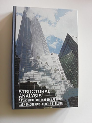 9780060443412: Structural Analysis: A Classical and Matrix Approach