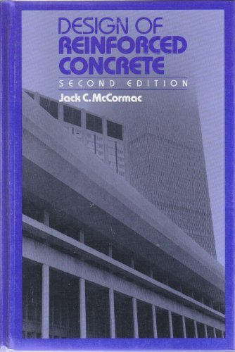 Design of Reinforced Concrete. Second Edition: McCormac, Jack C.