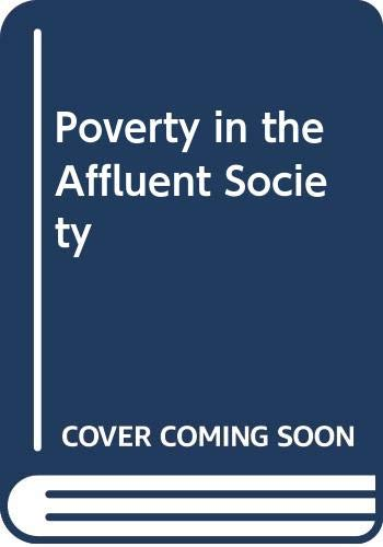9780060443962: Poverty in the Affluent Society (Readers in social problems)