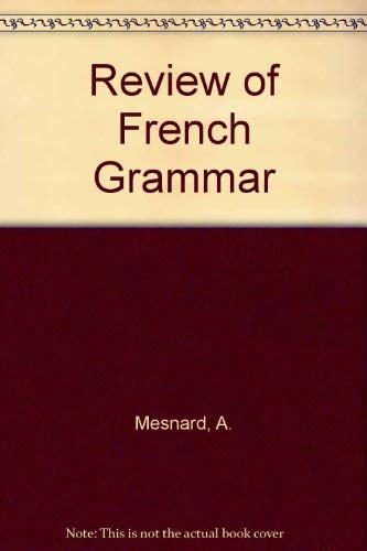 A review of French grammar: Mesnard, AndrGe