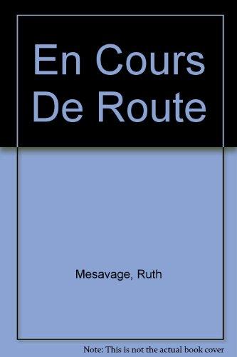 9780060444228: En Cours De Route