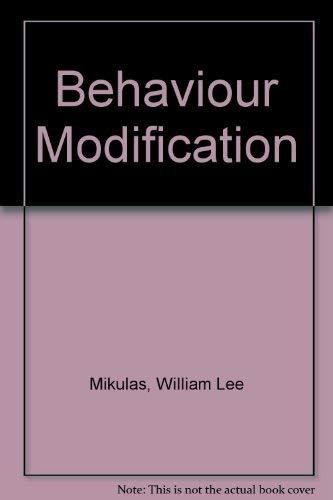 9780060444341: Behaviour Modification