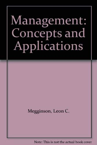 9780060444662: Management: Concepts and Applications