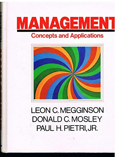 9780060444754: Management: Concepts and Applications