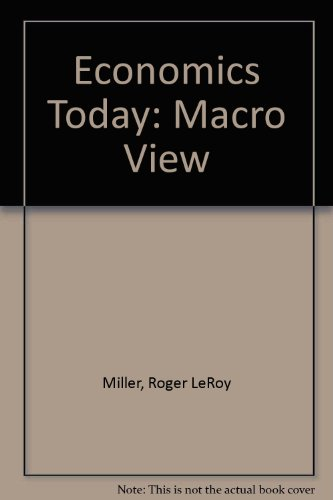 9780060444921: Economics Today: The Macro View