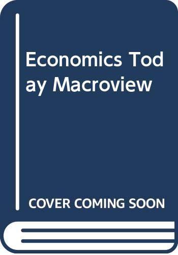 9780060444990: Economics Today Macroview