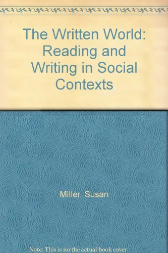 9780060445232: The Written World: Reading and Writing in Social Contexts