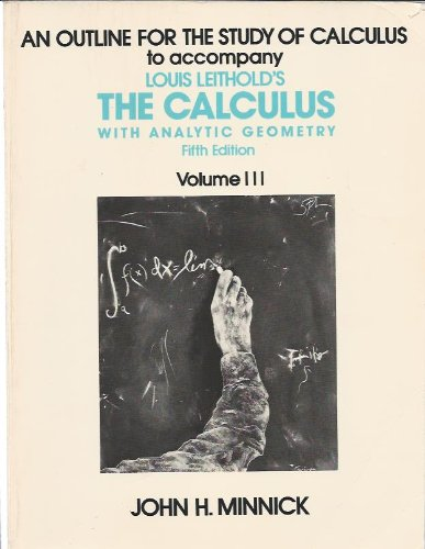 9780060445423: An Outline For The Study of Calculus to Accompany Louis Leithold's The Calculus - Vol 3
