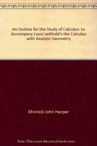 An outline for the study of calculus,: Minnick, John Harper