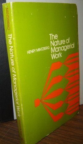 Nature of Managerial Work: Henry Mintzberg