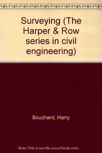9780060445591: Surveying (The Harper & Row series in civil engineering)