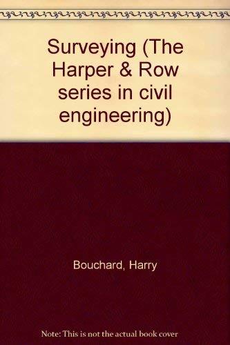 Surveying [Seventh Edition]: Moffitt, Francis H.; Bouchard, Harry