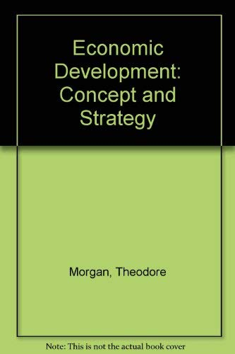 9780060446123: Economic Development: Concept and Strategy
