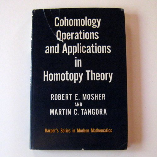 9780060446277: Cohomology Operations and Appliances in Homotopy Theory