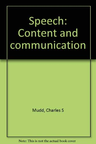 9780060446512: Speech: Content and communication