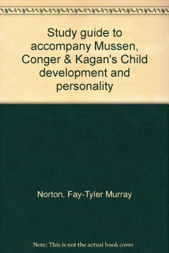 9780060447038: Study guide to accompany Mussen, Conger & Kagan's Child development and personality