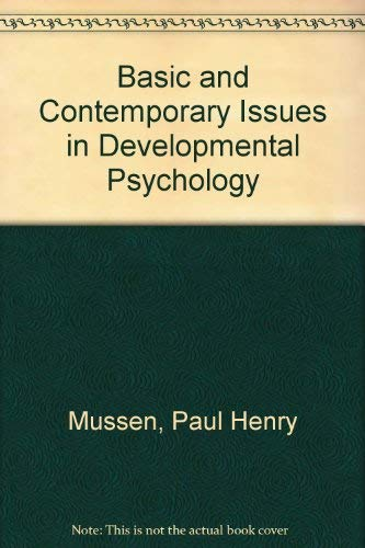 9780060447069: Basic and Contemporary Issues in Developmental Psychology