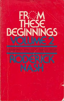 9780060447243: From These Beginnings Volume 2 a Biographical Approach to American History