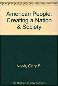 9780060447359: The American People: Creating a Nation and a Society