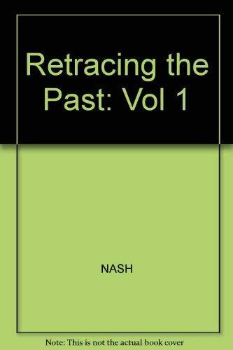 9780060447441: Retracing the Past: Vol 1