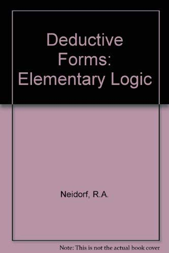 Deductive Forms: Elementary Logic: Neidorf, R.A.
