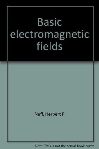 9780060447854: Basic electromagnetic fields