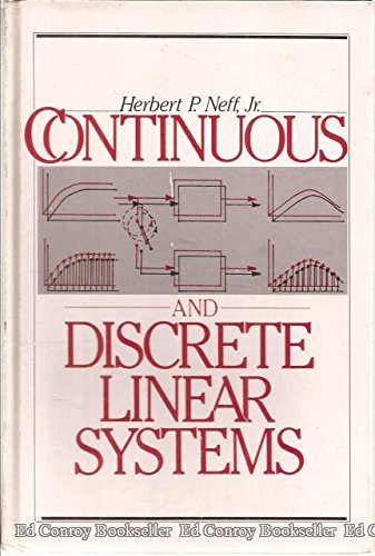 9780060447878: Continuous and Discrete Linear Systems