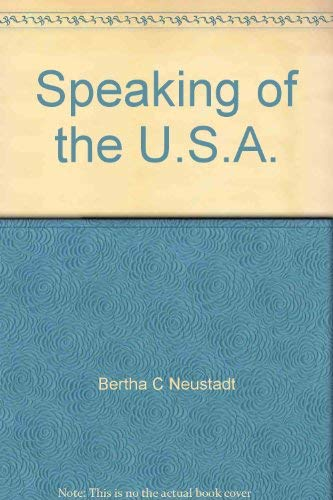9780060447984: Speaking of the U.S.A.;: A reader for discussion