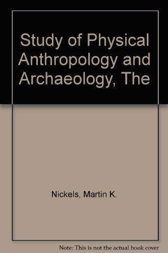 9780060448349: The study of physical anthropology and archaeology