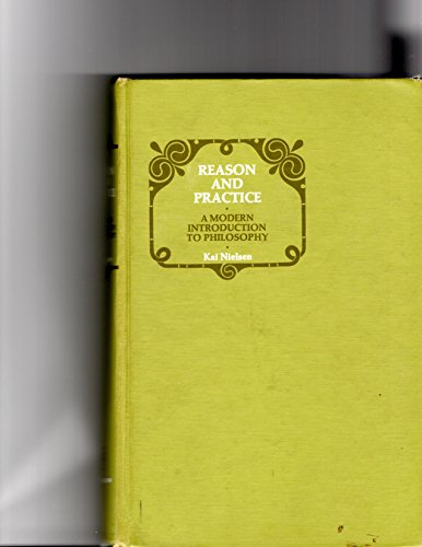 9780060448363: Reason and Practice: A Modern Introduction to Philosophy