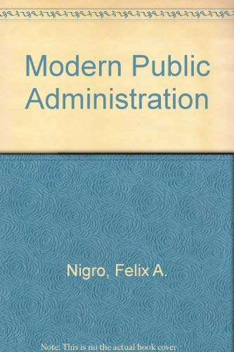 9780060448387: Modern Public Administration
