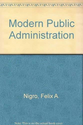 9780060448387: Modern Public Administration
