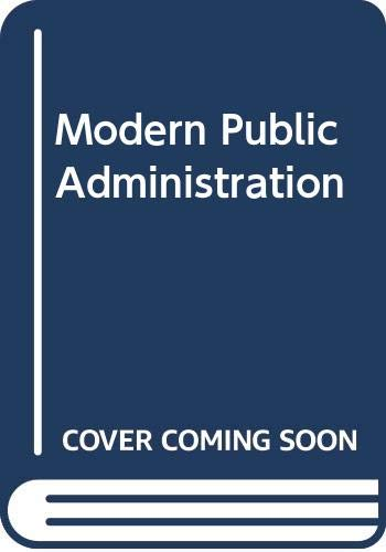 9780060448448: Modern Public Administration