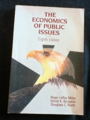 9780060448509: The Economics of Public Issues, 8th Edition
