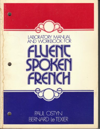 9780060449469: Laboratory manual and workbook for Fluent spoken French