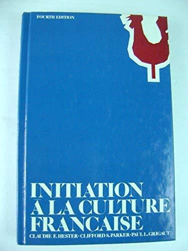 9780060450113: Initiation a LA Culture Francaise