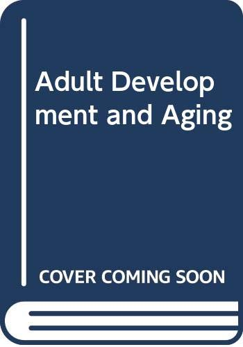 9780060450120: Adult Development and Aging
