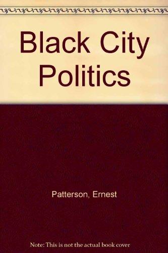 9780060450588: Black City Politics