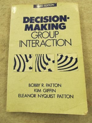 9780060450663: Decision-Making Group Interaction (3rd Edition)