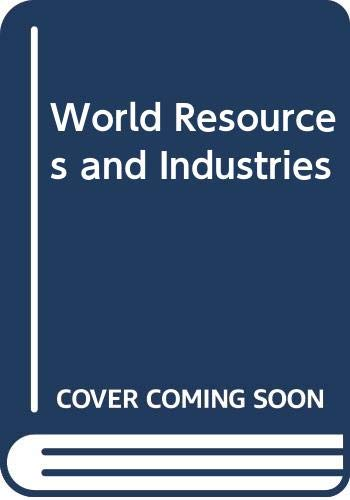 9780060450953: World Resources and Industries